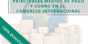 Principales medios de pago y cobro en el comercio internacional